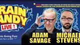 The Brain Candy Live Tour: Adam Savage & Michael Stevens