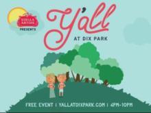 Live Tunes & Food Trucks: Y'all at Dix Park