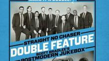 Straight No Chaser & Scott Bradlee's Postmodern Jukebox