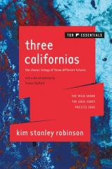 Three Californias: The Wild Shore, The Gold Coast, and Pacific Edge By Kim Stanley Robinson