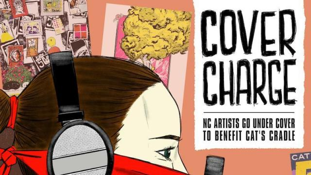Cover Charge: NC Artists Go Under Cover to Benefit Cat's Cradle