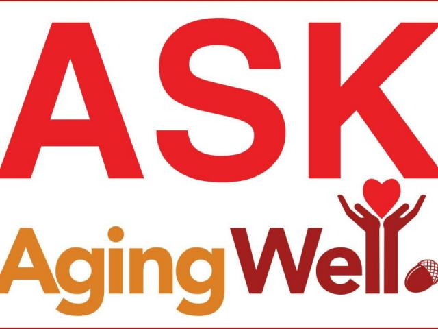 Have a question? Ask Aging Well.