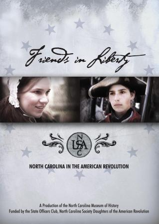 Friends in Liberty, a movie produced by the N.C. Museum of History.