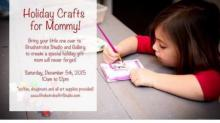 IMAGE: Raleigh studio offers 'Holiday Crafts for Mommy'