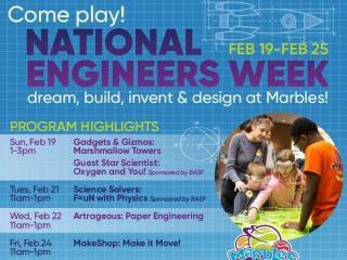 National Engineers Week at Marbles Courtesy: Marbles Kids Museum
