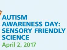 Autism Awareness Day at the Museum of Life and Science
