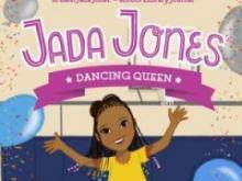 Jada Jones: Dancing Queen by Kelly Starling Lyons