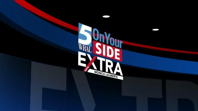 5 On Your Side Extra :: WRAL com