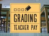 Grading Teacher Pay