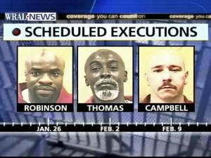 Marcus Reymond Robinson is scheduled to be executed Jan. 26; James Edward Thomas will follow Feb. 2; and James Adoph Campbell will be put to death Feb. 9. Clemency hearings have been scheduled for all three.