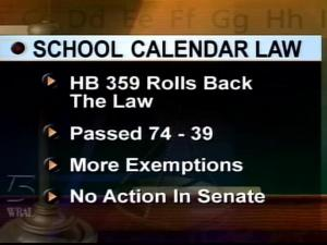 The state House has passed a law to loosen restrictions on school calendars, but it faces opposition from Senate leader Marc Basnight.