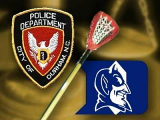 Duke Lacrosse - Durham Police