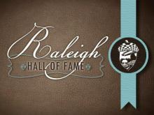 Raleigh Hall of Fame 2012