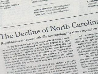 A July 10, 2013, editorial in The New York Times criticizes actions taken by the N.C. General Assembly.