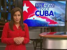 WRAL reporter recounts Cuba assignment