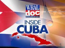 WRAL goes Inside Cuba
