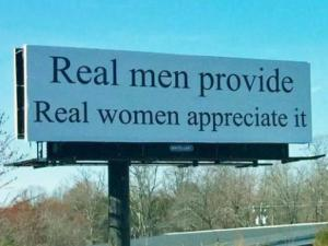 'Real men provide, real women appreciate it' billboard draws controversy
