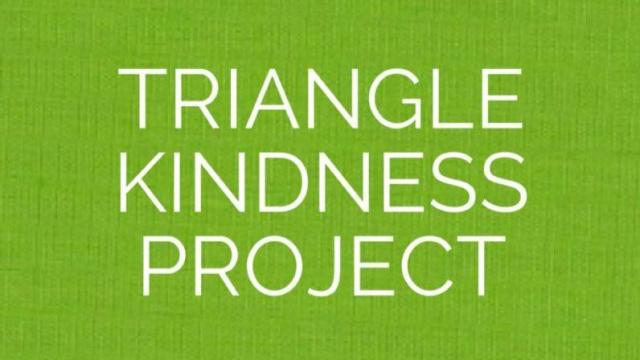 Triangle Kindess Project