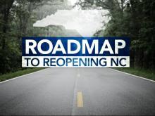 Roadmap to reopening NC