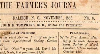 The Farmer's Journal, circa 1853, lists the 'First Annual State Fair of the North Carolina State Agricultural Society'