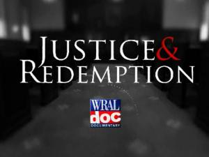 """Justice and Redemption"" is a half-hour documentary that looks at how drug addiction fuels crime and increases criminal justice costs and examines how Drug Treatment Courts address those problems."