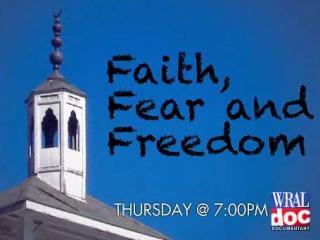 Faith, Fear and Freedom
