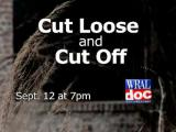 Cut Loose and Cut Off