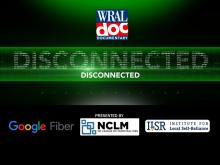 WRAL Documentary: Disconnected