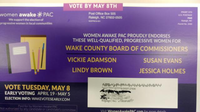 Women Awake PAC mailed this flier supporting candidates for the Wake County Board of Commissioners to area voters before the May 2018 primaries.