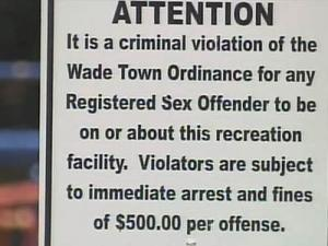 Wade adopted an ordinance prohibiting registered sex offenders from entering its park. Violators can be fined.