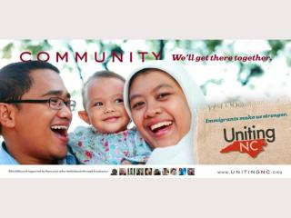 Uniting NC is erecting billboards across North Carolina during the holiday season to encourage more understaning of the state's immigrant communities.