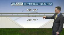 Why do bridges freeze first?