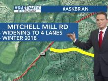 When will the Mitchell Mill Road widening be finished?