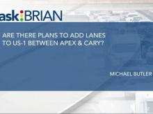 Are there plans to add lanes to US 1 between Apex and Cary?