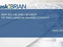 Why do I-40 and I-85 drop to two lanes in Orange County?
