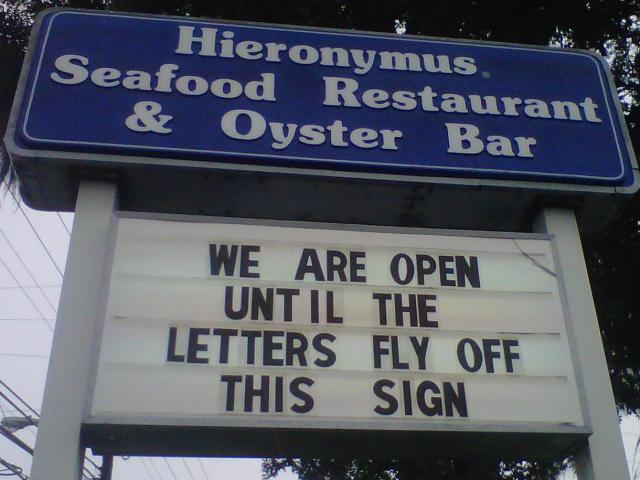 Reporter Sloane Heffernan found this funny sign on a restaurant in Wilmington on Aug. 26, 2011.