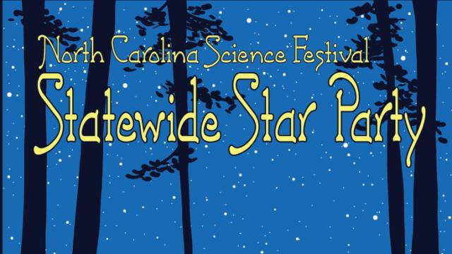 Statewide Star Party poster (credit: Tyler Nordgren/Morehead Planetarium)