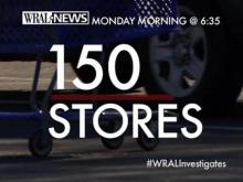 WRAL Investigates 150 stores overcharging you