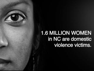 1.6 million women in NC are victims of domestic violence