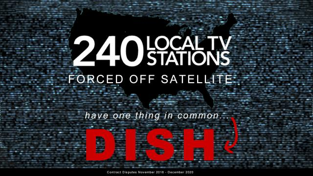Between November 2018 and December 2020, DISH forced blackouts on 240 local TV stations