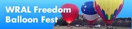 WRAL Freedom Balloon Fest is coming May 27-30! Get more info.