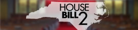 Complete Coverage: House Bill 2
