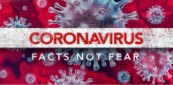 Coronavirus: Facts, Not Fear